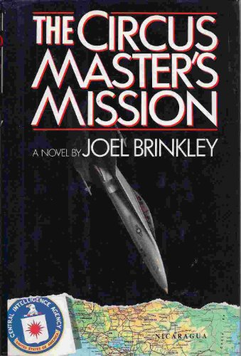 The Circus Master's Mission: Joel Brinkley