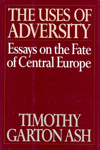 9780394575735: The Uses of Adversity: Essays on the Fate of Central Europe