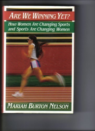 9780394575766: Are We Winning Yet?: How Women Are Changing Sports and Sports Are Changing Women
