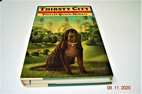 9780394575810: Thirsty City