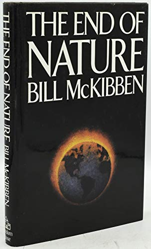 The End of Nature: McKibben, Bill; Halpern, Sue; Hay, Mitchell; Lemmel, Barbara