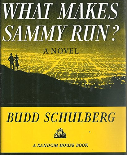 WHAT MAKES SAMMY RUN? FIFTIETH ANNIVERSARY EDITION
