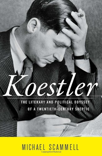 9780394576305: Koestler: The Literary and Political Odyssey of a Twentieth-Century Skeptic