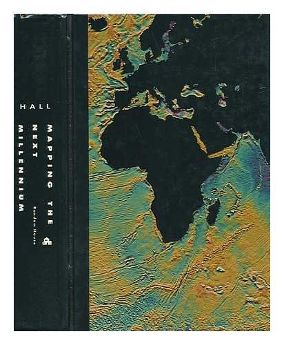 9780394576350: Mapping the Next Millennium: The Discovery of New Geographies