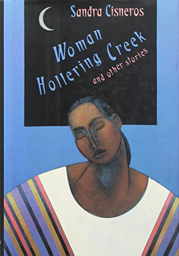 an analysis of the story women hollering creek by sandra cisneros Need help with woman hollering creek in sandra cisneros's creek summary & analysis from litcharts creek is a welcome sentiment in a story so.
