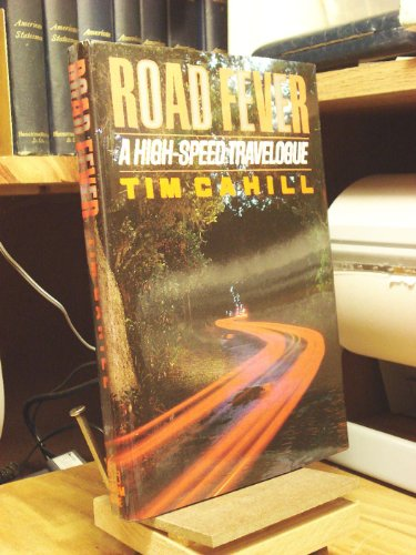 9780394576565: Road Fever: A High-Speed Travelogue