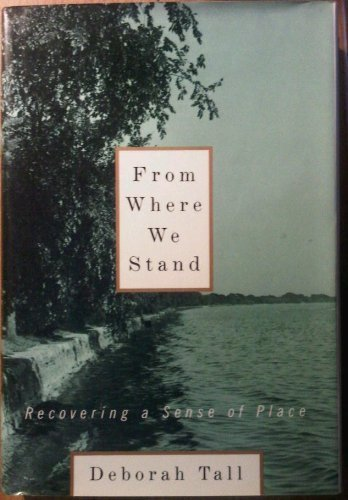 9780394577388: From Where We Stand: Recovering a Sense of Place