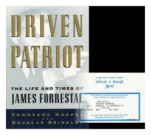 9780394577616: Driven Patriot: The Life and Times of James Forrestal