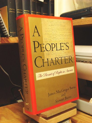 PEOPLE'S CHARTER, A: Burns, James Mac Gregor and Burns, Stewart