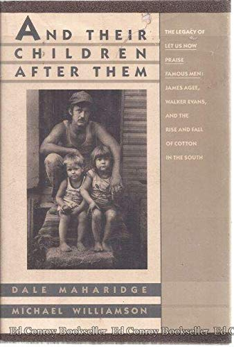And Their Children After Them: Maharidge, Dale; Williamson, Michael