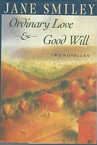 9780394577722: Ordinary Love And Good Will