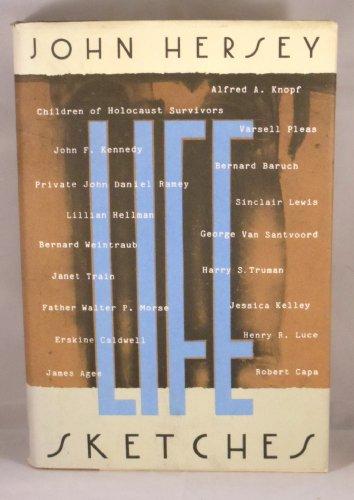 Life Sketches: Hersey, John