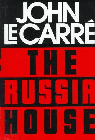 The Russia House: JOHN LE CARRE