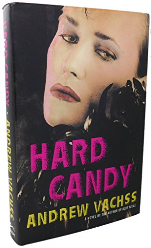 Hard Candy: Vachss, Andrew