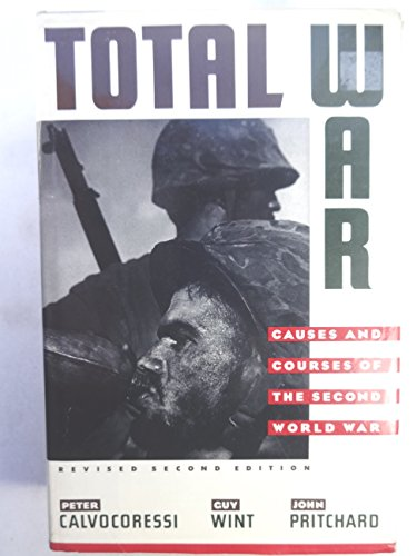 9780394578118: Total War: The Causes and Courses of the Second World War