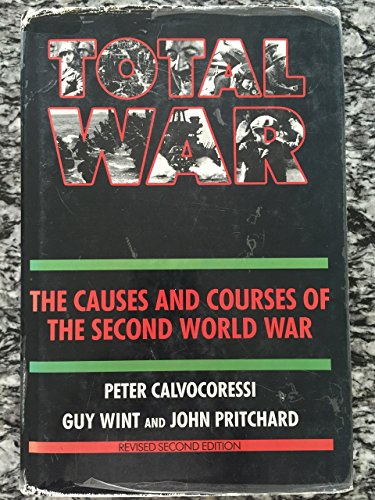 9780394578118: Total War: Causes and Courses of The Second World War (Revised Second Edition)