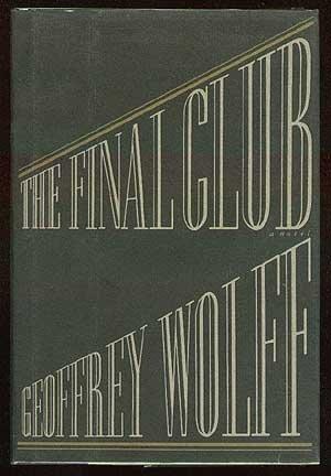 The Final Club: Wolff, Geoffrey