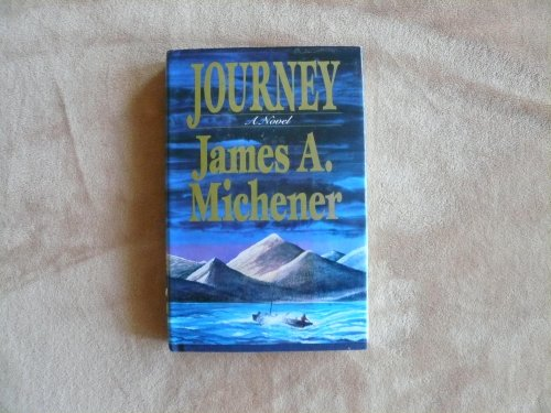 Journey Journey of 4 Englishmen during the 1897 Gold Fush Fever: James A. Michener