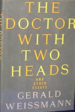 The Doctor With Two Head And Other Essays