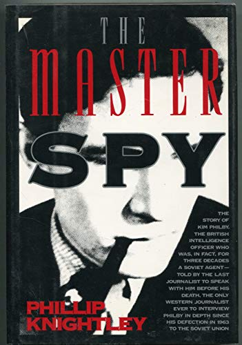 9780394578903: The Master Spy: The Story of Kim Philby