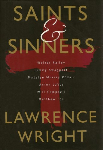 Saints & Sinners: Lawrence Wright
