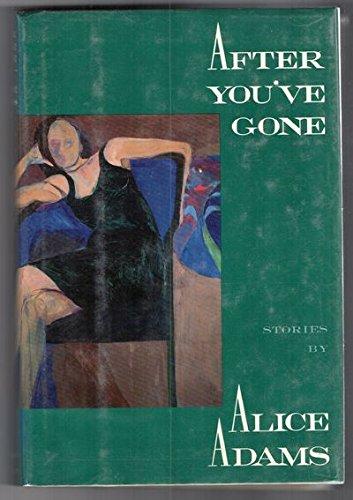 After You've Gone: Alice Adams