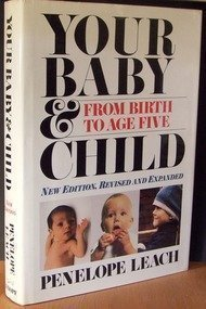 9780394579511: Your Baby And Child: From Birth to Age Five (Rev)