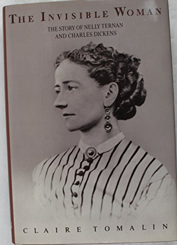 9780394579597: The Invisible Woman: The Story of Nelly Ternan and Charles Dickens