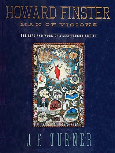 Howard Finster: Man of Visions: Turner, John