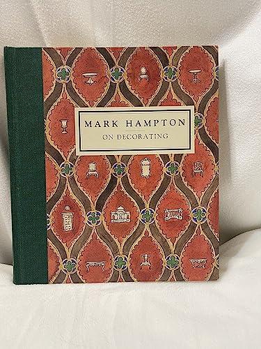 9780394579870: Mark Hampton on Decorating