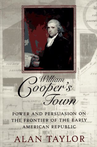 9780394580548: William Cooper's Town: Power and Persuasion on the Frontier of the Early American Republic