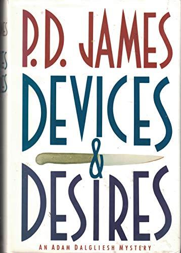 9780394580708: Devices and Desires (Inspector Adam Dalgliesh)