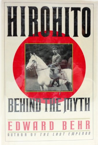 9780394580722: Hirohito: Behind the Myth