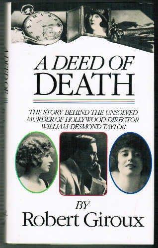 A Deed of Death: GIROUX, Robert