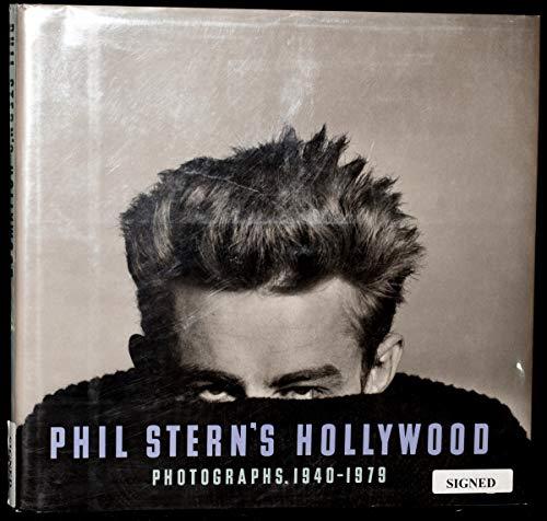 Phil Stern's Hollywood, Photographs 1940-1979: Stern, Phil