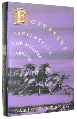 9780394581637: Ecstasies: Deciphering the Witches' Sabbath