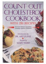 Count Out Cholesterol Cookbook A Program to Help Lower Your Cholesterol in 30 Days!