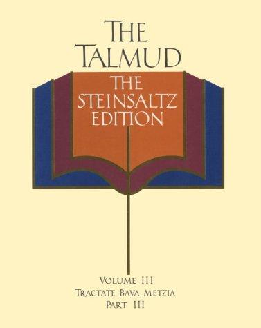 9780394582344: The Talmud, Vol. 3: Tractate Bava Metzia, Part 3, the Steinsaltz Editon (English and Hebrew Edition)