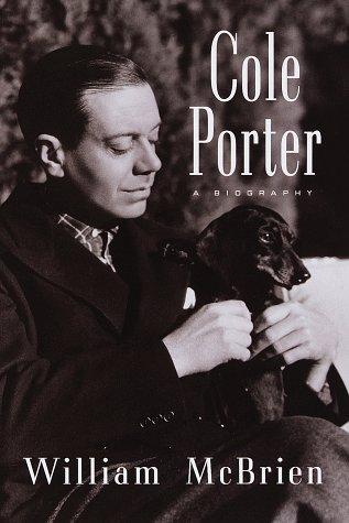 Cole Porter: A Biography. [Signed by William McBrien].: McBrien, William.