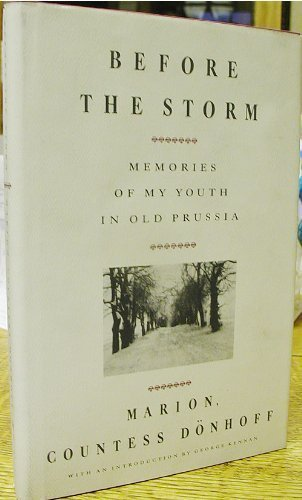 9780394582559: Before The Storm: Memories of My Youth in Old Prussia