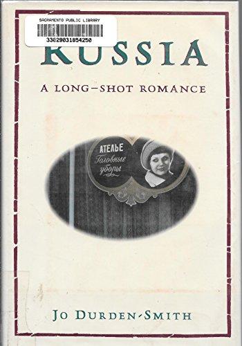 9780394582573: Russia: A Long-Shot Romance