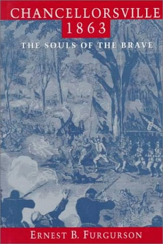 9780394583013: Chancellorsville 1863: The Souls of the Brave