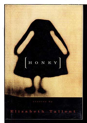 9780394583044: Honey: Stories