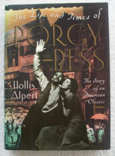 9780394583396: The Life and Times of Porgy and Bess: The Story of an American Classic