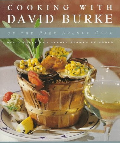 9780394583433: Cooking with David Burke