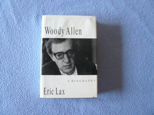 Woody Allen: A Biography: Lax, Eric