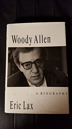 Woody Allen: A Biography (SIGNED): Allen, Woody) Lax, Eric