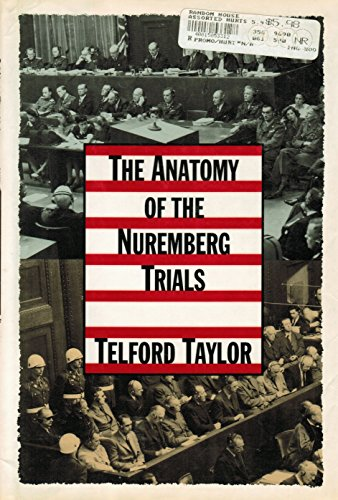 9780394583556: The Anatomy of the Nuremberg Trials: A Personal Memoir