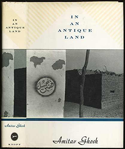 In an Antique Land: Ghosh, Amitav