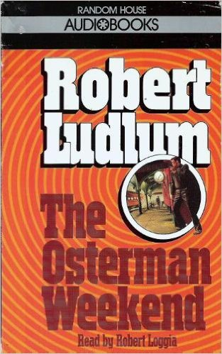 The Osterman Weekend by Robert Ludlum 1990 Cassette Abridged